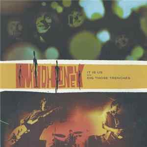 Mudhoney - It Is Us b/w Dig Those Trenches FLAC