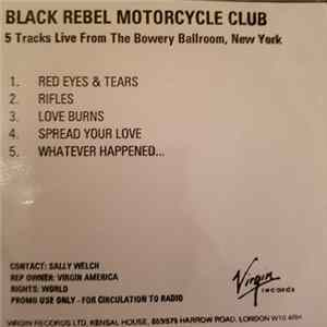 Black Rebel Motorcycle Club - 5 Tracks Live From The Bowery Ballroom, New York FLAC