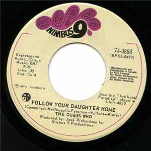 The Guess Who? - Bye Bye Baby / Follow Your Daughter Home FLAC