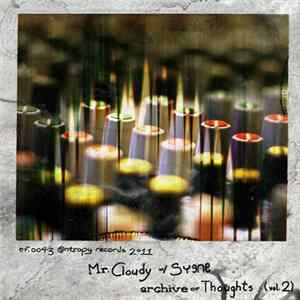 Mr. Cloudy With Syene - Archive Of Thoughts (Vol. 2) FLAC