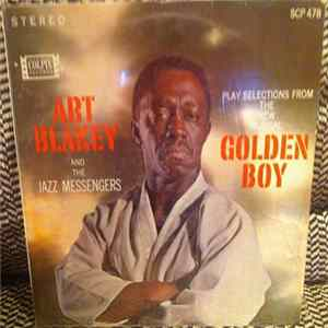 "Art Blakey & The Jazz Messengers - Selections From ""Golden Boy"" FLAC"