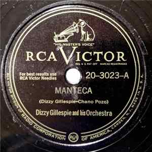 Dizzy Gillespie And His Orchestra - Manteca / Cool Breeze FLAC