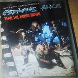 Hericane Alice - Tear The House Down FLAC