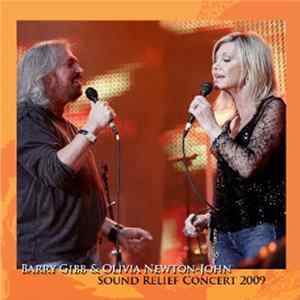 Barry Gibb & Olivia Newton-John - Sound Relief Concert 2009 FLAC