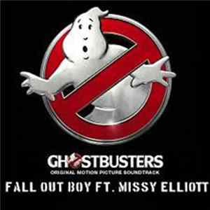 Fall Out Boy Featuring Missy Elliott - Ghostbusters (I'm Not Afraid) (Theme from ''Ghostbusters'') FLAC