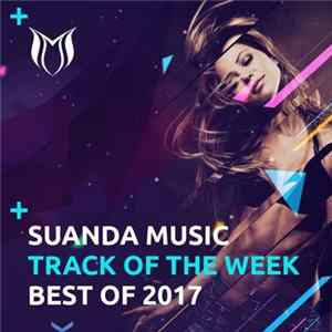 Various - Suanda Music Track Of The Week - Best Of 2017 FLAC