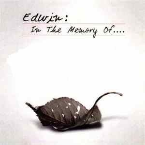 Edwin - In The Memory Of... FLAC