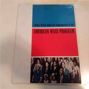 Father Rivers - An American Mass Program FLAC