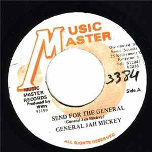 General Jah Mickey - Send For The General FLAC